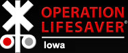 Operation Lifesaver Iowa
